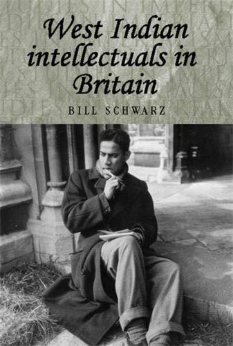 9780719064746: West Indian Intellectuals in Britain (Studies in Imperialism)