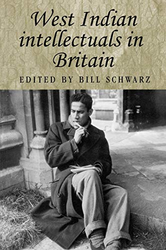 9780719064753: West Indian intellectuals in Britain (Studies in Imperialism MUP)