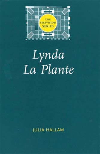 9780719065491: Lynda La Plante (The Television Series MUP)