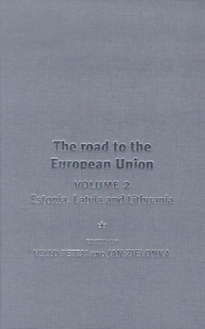 9780719065606: The Road to the European Union: Lithuania, Estonia and Latvia Vol 2 (Europe in Change)