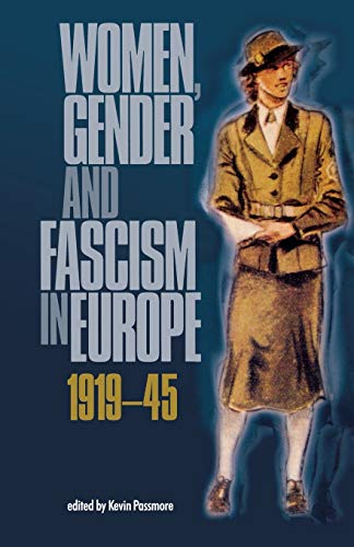 9780719066177: Women, gender and fascism in Europe, 1919-45