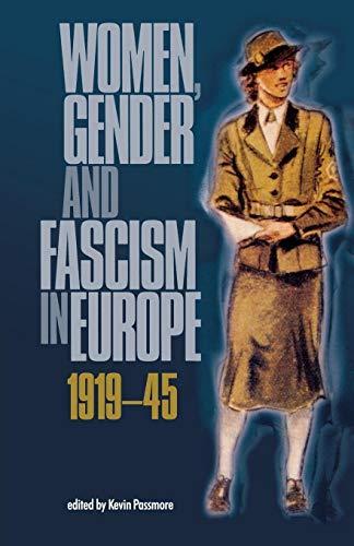 9780719066177: Women, gender and fascism in Europe, 1919-45