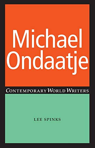 9780719066337: Michael Ondaatje (Contemporary World Writers MUP)