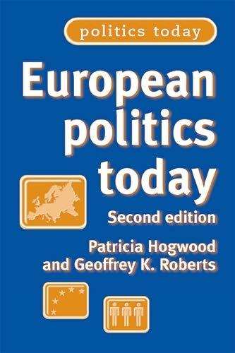 9780719066696: European politics today: Second edition (Politics Today MUP)