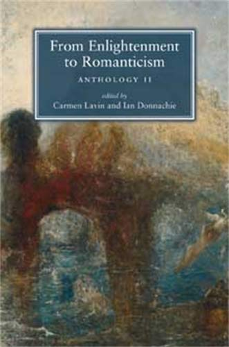 9780719066733: From Enlightenment to Romanticism: Anthology II (Pt. 2)