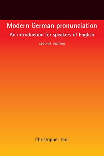 9780719066894: Modern German pronunciation: An introduction for speakers of English