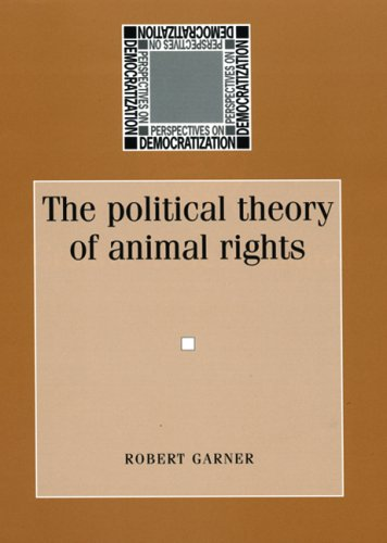 9780719067105: The Political Theory of Animal Rights (Perspectives on Democratization)