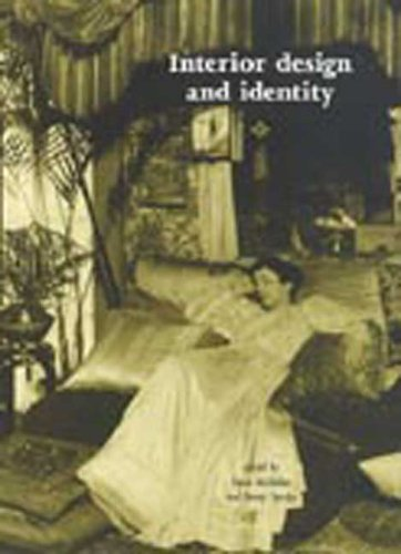 9780719067280: Interior Design and Identity (V & A/RCA Studies in Design History: Anthologies)
