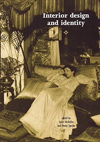 9780719067297: Interior design and identity (Studies in Design MUP)