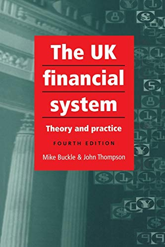 9780719067723: The UK Financial System: 4th Edition