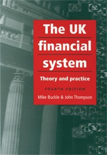 9780719067730: The Uk Financial System: 4th Edition