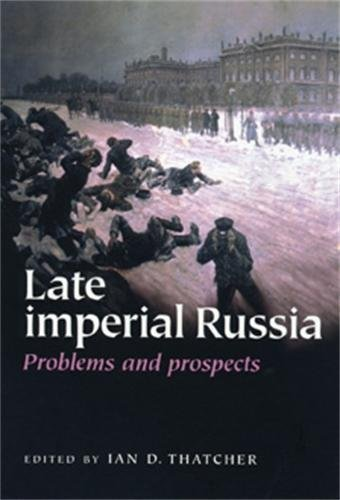 9780719067860: Late Imperial Russia: Problems and Prospects