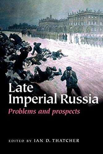 9780719067877: Late Imperial Russia: Problems and prospects