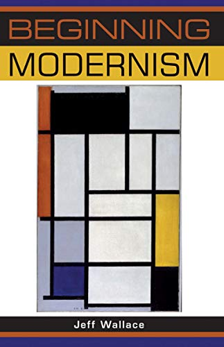 9780719067884: Beginning Modernism (Beginnings)