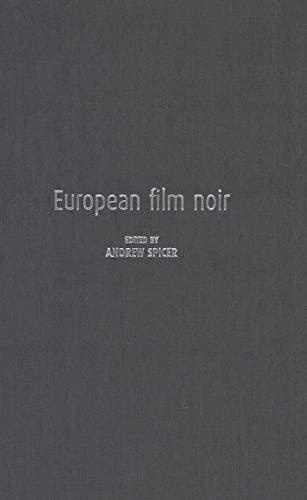 9780719067907: European Film Noir