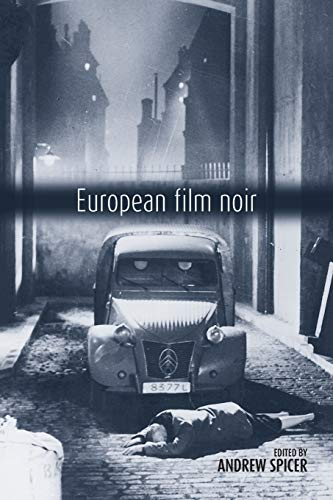 9780719067914: European Film Noir