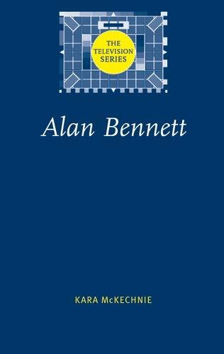 9780719068058: Alan Bennett (Television Series)
