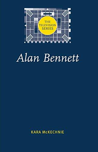 9780719068065: Alan Bennett (Television Series)