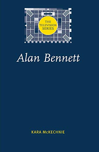 9780719068065: Alan Bennett (Television Series) (The Television Series)