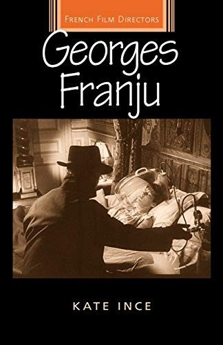 9780719068294: Georges Franju (French Film Directors) (French Film Directors Series)