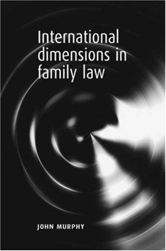 International Dimensions in Family Law (0719068428) by John Murphy