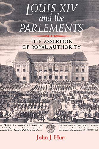 9780719069802: Louis XIV and the Parlements: The assertion of royal authority
