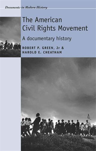9780719070136: The American civil rights movement: A documentary history (Documents in Modern History MUP)