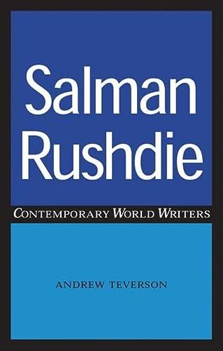 9780719070501: Salman Rushdie (Contemporary World Writers)
