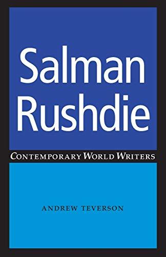 9780719070518: Salman Rushdie (Contemporary World Writers MUP)
