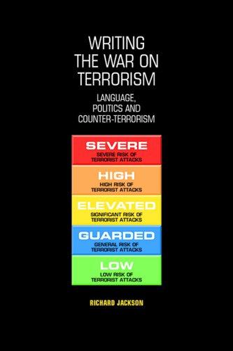 9780719071201: Writing the War on Terrorism: Language, Politics And Counter-terrorism