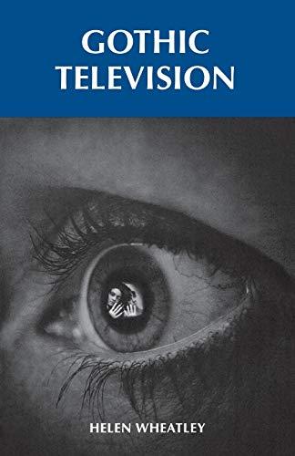 9780719071492: Gothic television