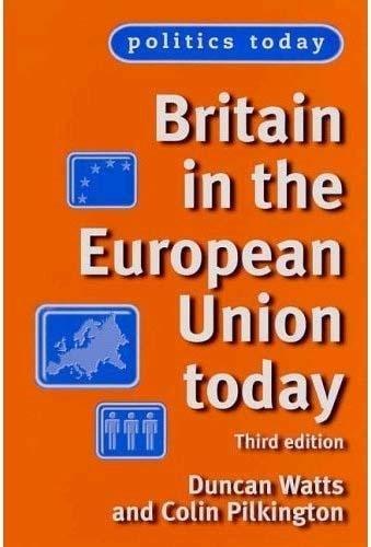 9780719071782: Britain in the European Union Today (Politics Today)