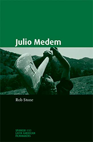 9780719072000: Julio Medem (Spanish and Latin-American Filmmakers)