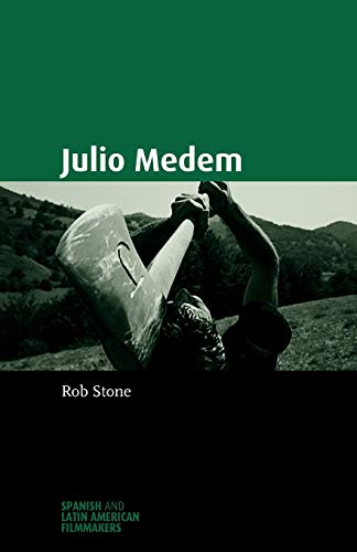 9780719072017: Julio Medem (Spanish and Latin American Filmmakers MUP)