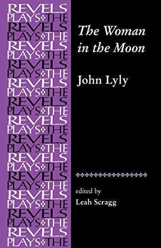 9780719072451: The Woman in the Moon (The Revels Plays) (Revels Plays MUP)