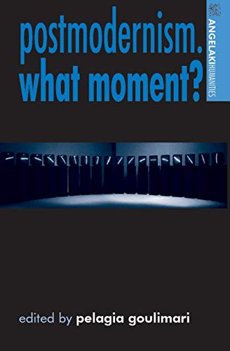 9780719073083: Postmodernism. What Moment? (Angelaki Humanities)