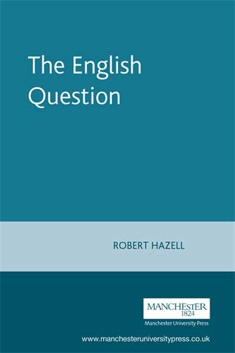 9780719073687: The English Question (The Devolution Series)