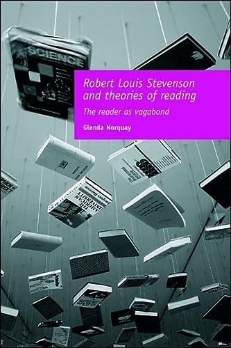 ROBERT LOUIS STEVENSON AND THEORIES OF READING.: NORQUAY, Glenda.