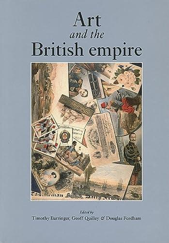 9780719073922: Art and the British Empire