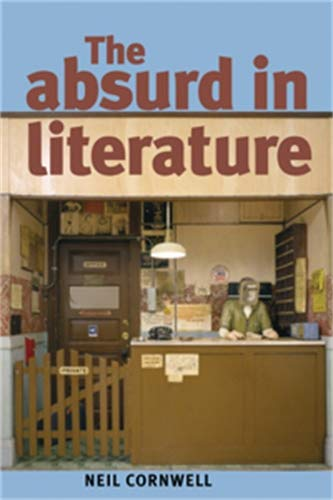 9780719074097: The Absurd in Literature