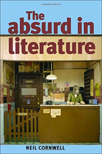 9780719074103: The absurd in literature