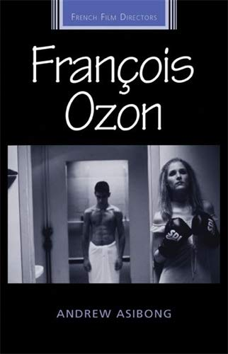 9780719074233: Francois Ozon (French Film Directors) (French Film Directors)