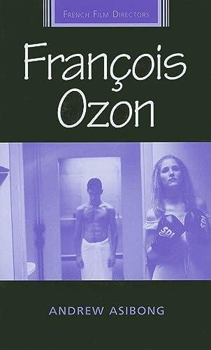 9780719074233: Francois Ozon