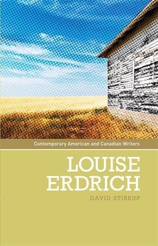 9780719074264: Louise Erdrich (Contemporary American and Canadian Writers)