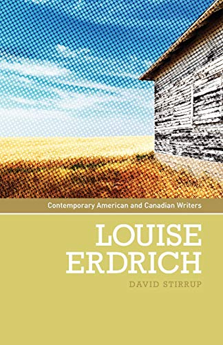 9780719074271: Louise Erdrich (Contemporary American and Canadian Writers MUP)
