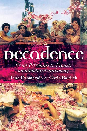 9780719075513: Decadence: An Annotated Anthology