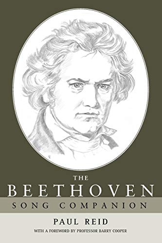 The Beethoven Song Companion: Paul Reid