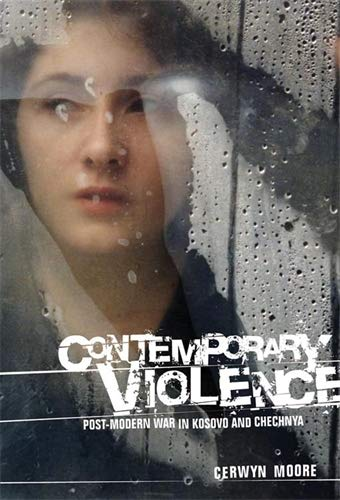 Contemporary Violence (Hardcover): Cerwyn Moore