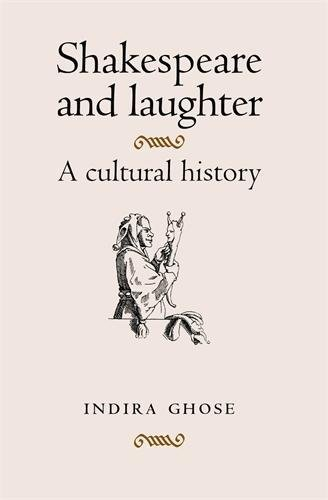 9780719076923: Shakespeare and Laughter: A Cultural History
