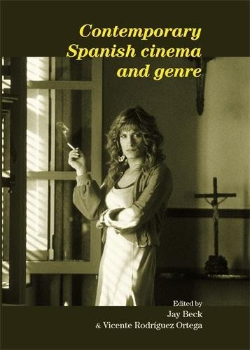 9780719077753: Contemporary Spanish cinema and genre